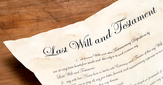 LAST WILL AND TESTAMENT written on old scroll paper